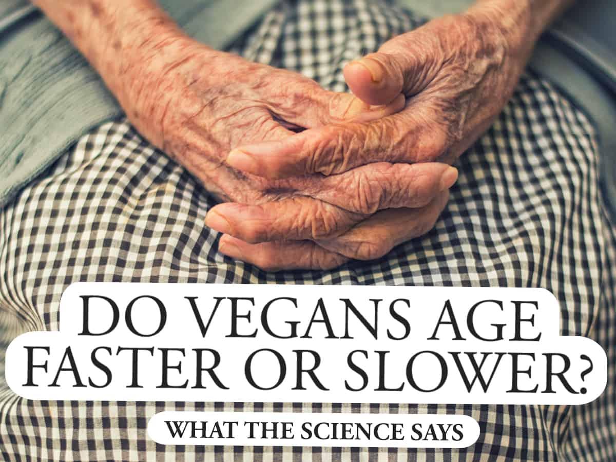 Do Vegans Age Faster or Slower?